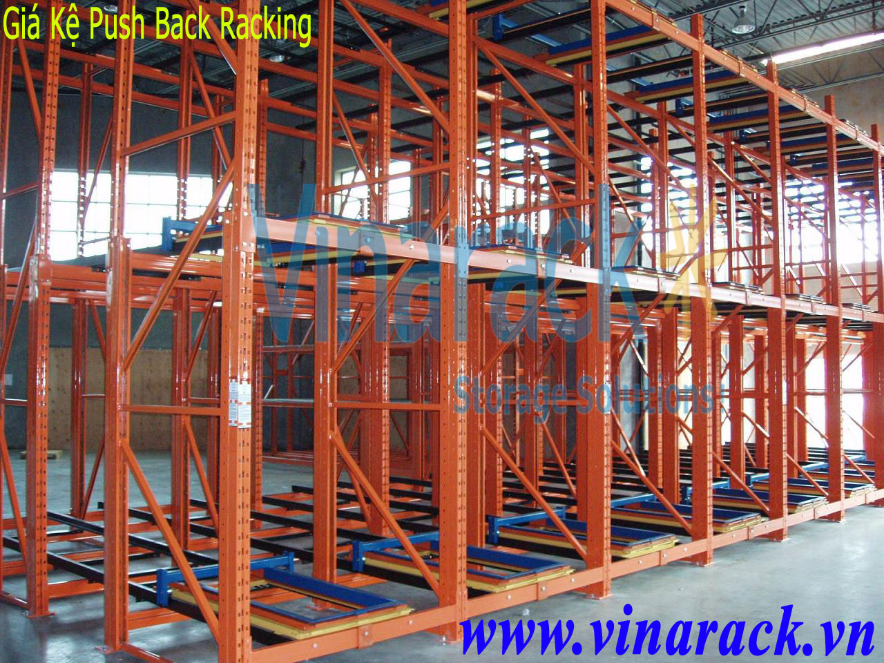 Kệ Push Back Racking Chứa Pallet